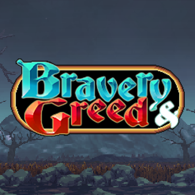 Bravery and Greed